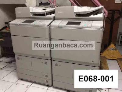 Cara Mengatasi E068-001 Mesin Fotocopy Canon IRA 6065/ IRA 6055 / IRA 6075
