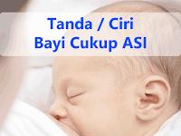 Tanda / Ciri Bayi Cukup ASI
