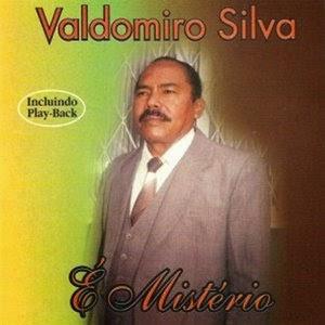 VALDOMIRO BAIXAR CD SILVA GOSPEL