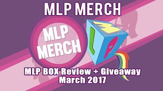 Review + Giveaway - MLP Box (March)