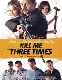 Kill Me Three Times | Bmovies