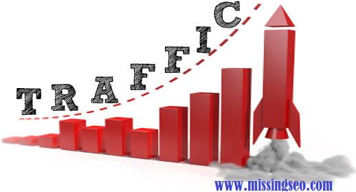 increase website traffic-www.missingseo.com
