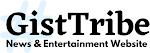 GistTribe.com | Entertainment Blog.