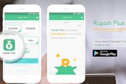 Cara Pinjam Uang Online Melalui Aplikasi Android (Rupiah Plus Apk) Tanpa Jaminan Apapun