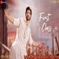 First Class (Kalank_2019) Full Video Song