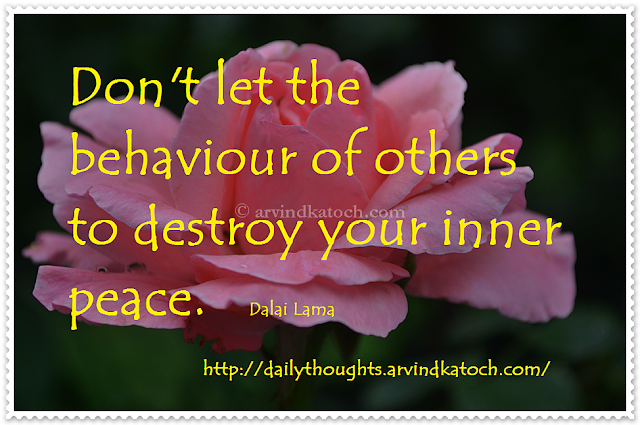 peace, destroy, behaviour, daily thought, quote