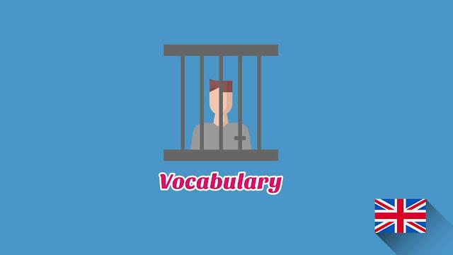 Kosakata Bahasa Inggris Kejahatan Disertai Gambar, Audio Dan Pronunciation
