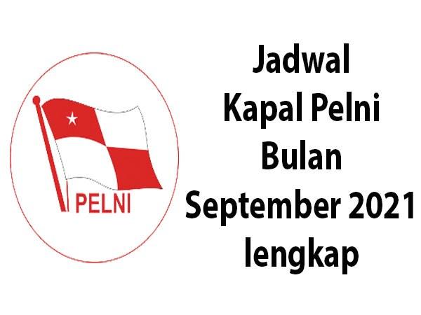 Jadwal Kapal Pelni Bulan September 2021 lengkap