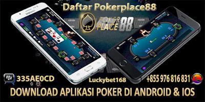 Cara Daftar Pokerplace88