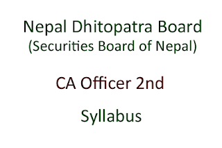 Nepal Dhitopatra Board Syllabus CA Officer 2nd