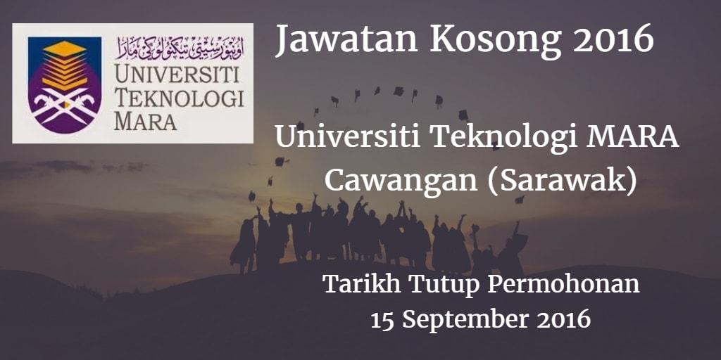 Jawatan Kosong  (UiTM) Cawangan (Sarawak) 15 September 2016