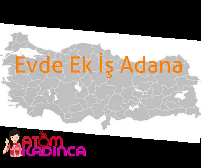 Evde Ek İş Adana