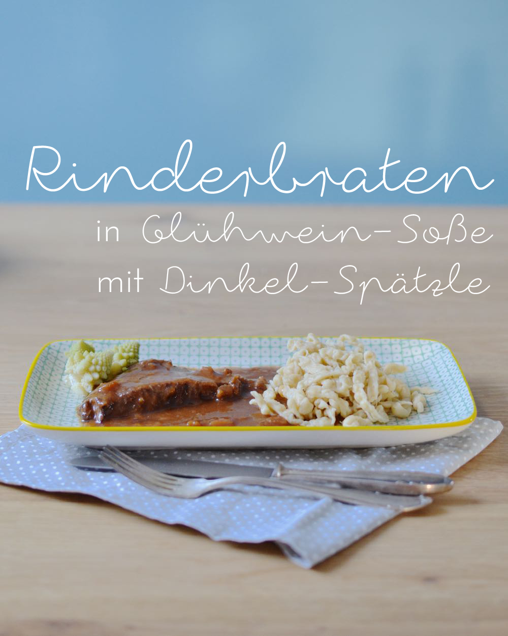 Glühwein Rinderbraten