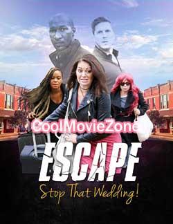 Escape - Stop That Wedding (2019)