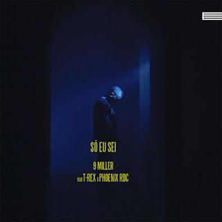 9 Miller ft. Toy Toy T-Rex & Phoenix RDC - Só Eu Sei (Rap) 2020