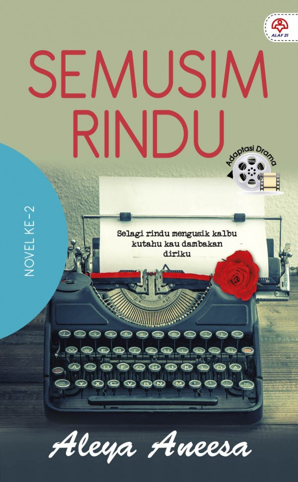 Terjebak Pula Dengan Drama Adaptasi Novel Semusim  Rindu
