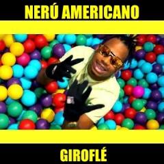 Nerú Americano - Giroflé