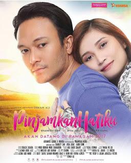 Filem Pinjamkan Hatiku 2017