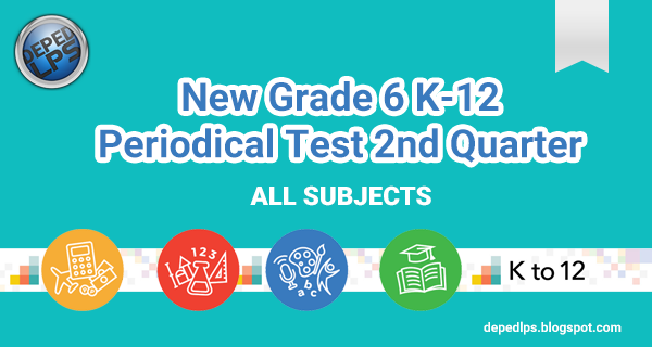 Grade  Periodical Test 2nd Quarter All Subjects