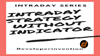 Intraday Strategy Without Indicators | Intraday Series 6| Stock Market - Intraday