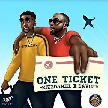 Kizz Daniel ft. Davido - One Ticket (Afro Beat)