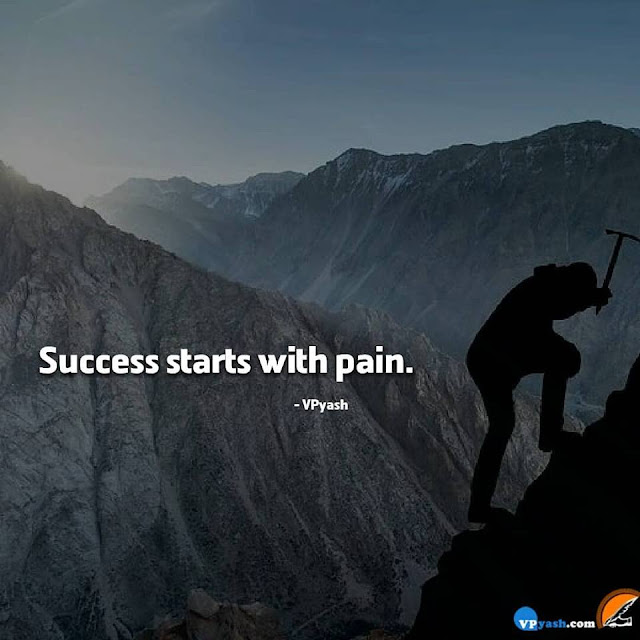 If Your Hard work Is Giving You Pain. Your Success Will be awesome