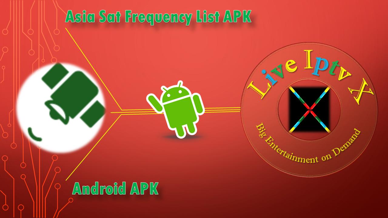 Asia Sat Frequency List Apk Live Iptv X