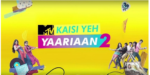 Kaisi yeh Yaariyan- an Indian Television Series from MTV India