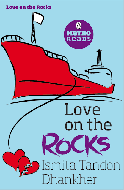 Love on the Rocks Ismita Tandon Dhankher