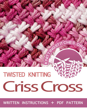Twisted Knitting Patterns. #howtoknit the Criss Cross Stitch Pattern. FREE written instructions, PDF knitting pattern. #knittingstitches #knitting #twistedknitting #knitters
