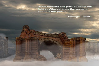 "Джордж Оруел:""Който контролира миналото, контролира бъдещето.Който контролира настоящето, контролира миналото."""