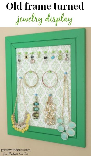 Turn An Old Frame Into A Pretty Jewelry Display The Kim Six Fix