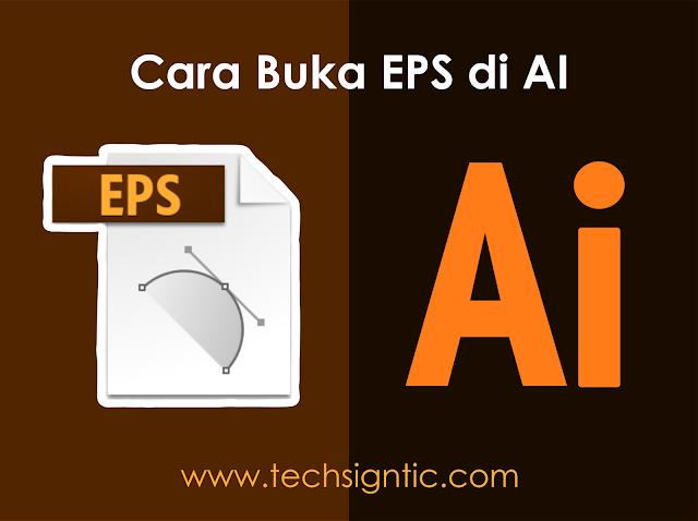Cara Buka File EPS di AI