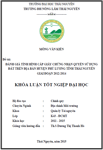 Đánh giá công tác cấp giấy chứng nhận quyền sử dụng đất trên địa bàn huyện Phú Lương tỉnh Thái Nguyên giai đoạn 2012-2014