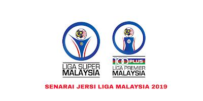 Senarai Jersi Pasukan Liga Malaysia 2019