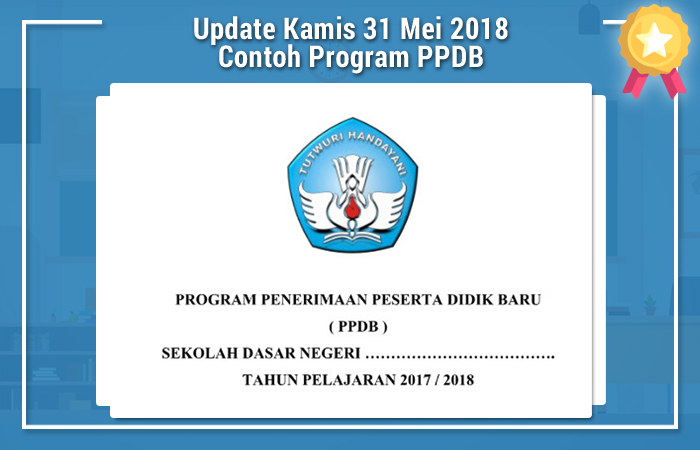 Update Kamis 31 Mei 2018 Contoh Program PPDB