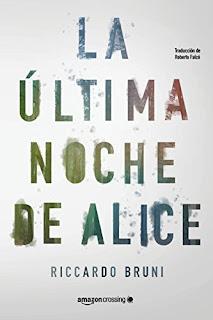 La ultima noche de Alice- Riccardo Bruni