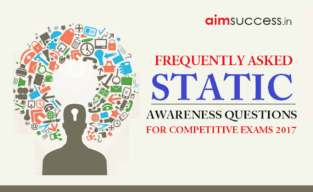 Important Static Awareness Questions for SSC CHSL 2018