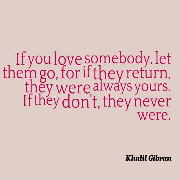 If You Love Someone Let Them Go Daily Inspiration Quotes