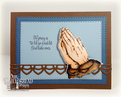 Our Daily Bread Designs Stamp Set: Handle With Prayer, Our Daily Bread Designs Custom Dies: Praying Hands, Deco Border, Double Stitched Rectangles