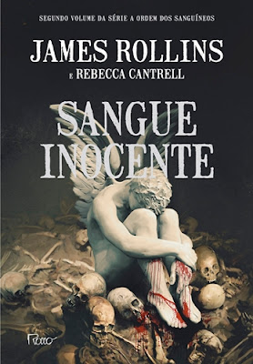 SANGUE INOCENTE (James Rollins & Rebecca Cantrell)