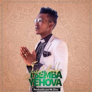 Justino Ubakka - Tsemba Yehova (Prod. Mr. Dino) 2018