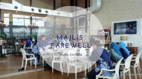 Majlis Farewell Puan Zaiton