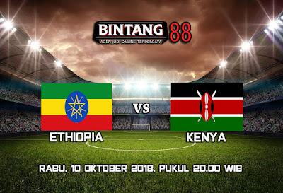 PREDIKSI BOLA ETHIOPIA VS KENYA 10 OKTOBER 2018
