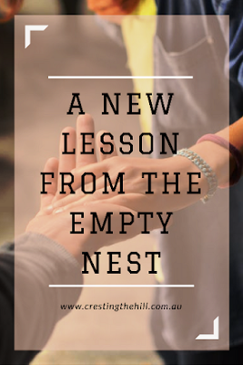The empty nest always has new lessons to teach us - are we ready to learn them?
