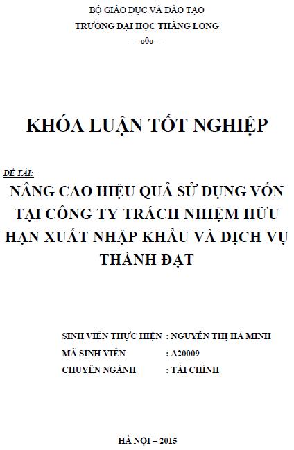 Nâng cao hiệu quả sử dụng vốn tại Công ty TNHH Xuất nhập khẩu và Dich vụ Thành Đạt