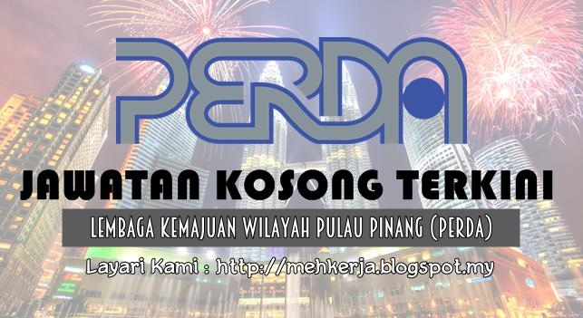 Jawatan Kosong Terkini 2016 di Lembaga Kemajuan Wilayah Pulau Pinang (PERDA)