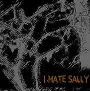 i hate sally sickness of the ages 2004