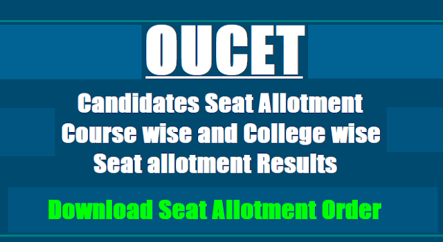 OUCET 2017 1st Phase Candidates Seat Allotment,Course-College wise Seat allotment