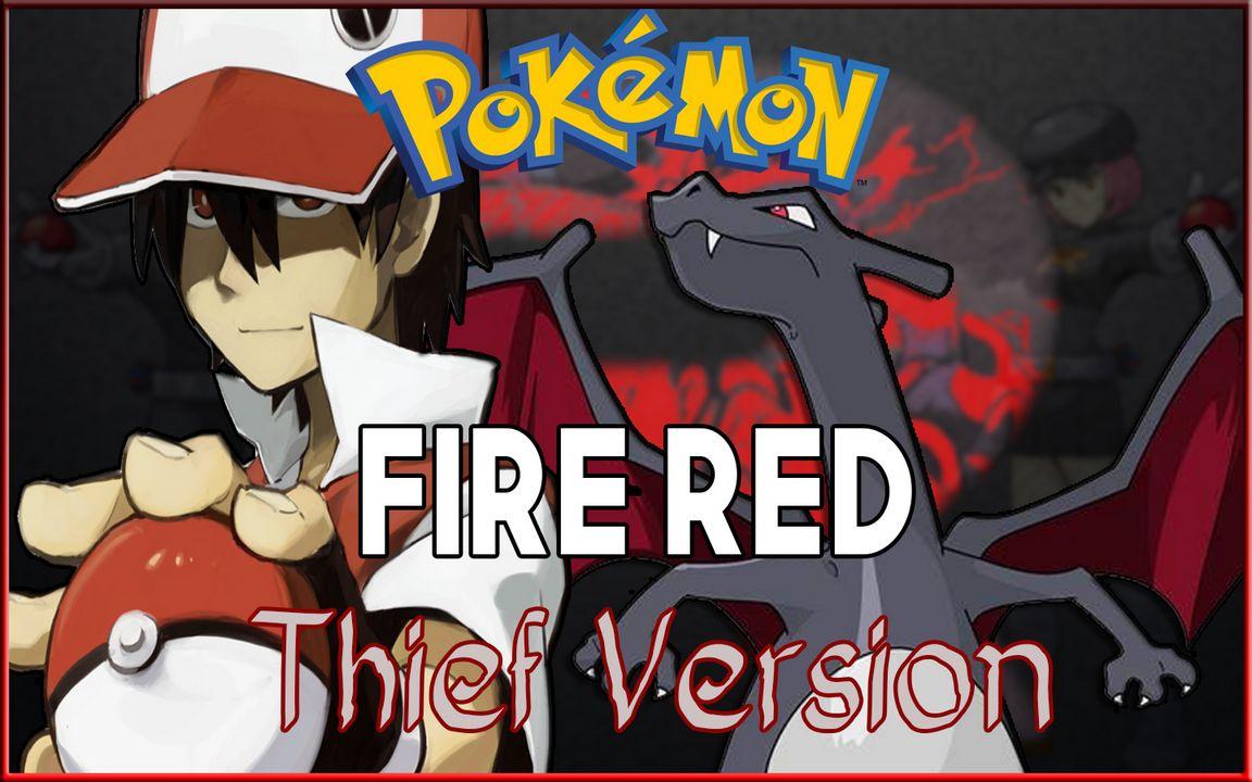 Pokemon Fire Red – Thief Version [HACK] ~ Pokemon Saves